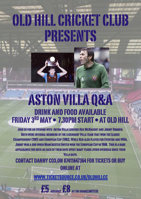 Old Hill Cricket Club presents an evening with Aston Vill Ledgends Ken McNaught and Jimmy Rimmer